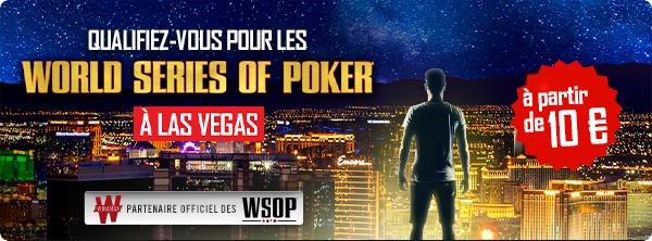 Qualifiez-vous pour les World Series of Poker© ! 8139408075c9dfbdd325b4