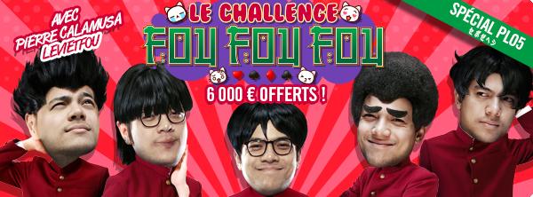Le Challenge Fou Fou Fou – Avec Pierre Calamusa 9590662355cd031bcaf14f