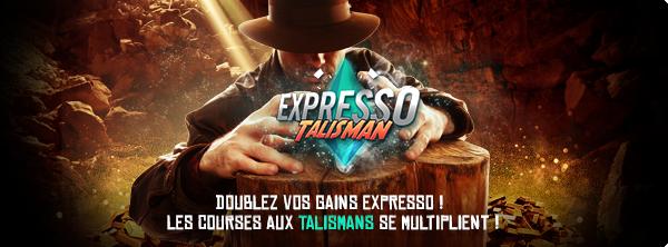 Expresso Talisman - Doublez vos gains ! 21266662775a464a2a64336