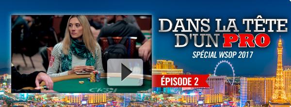 Dans la Tête d'un Pro : au cœur des World Series of Poker ! 5558127375a12947ce90f0