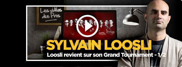 [Vidéo] Loosli revient sur son Grand Tournament (1/2) 17364893375b89018fc1c79