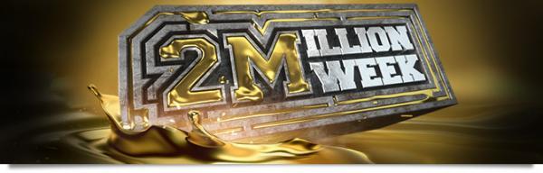 2 Million Week KO – Une semaine pour vous couvrir d'or 11629097055e219d4ceb024