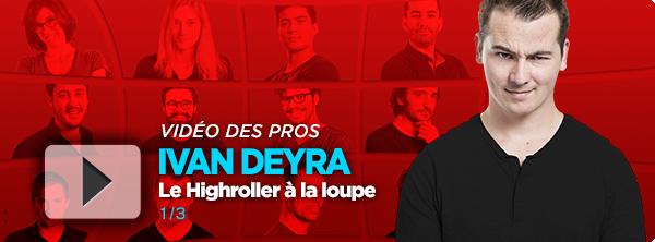 [Vidéo] Ivan Deyra passe le Highroller à la loupe (3/3) 4824285305eaadc2b300e7