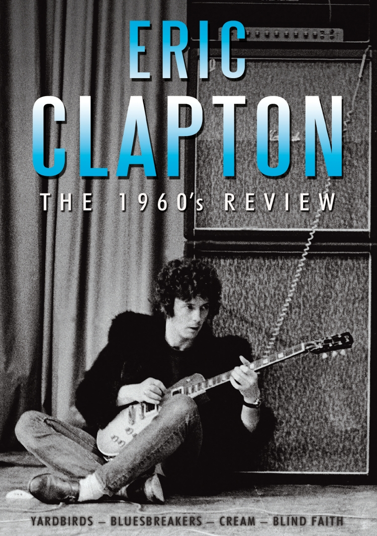 Eric Clapton: The 1960s Review Eric%20Clapton%20The%201960s%20Review%20DVD%20SIDVD559%202010
