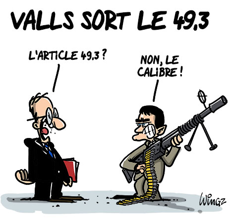 A RIRE OU EN PLEURER OU REVUE DE PRESSE SATIRIQUE - Page 23 Valls-macron-49-3
