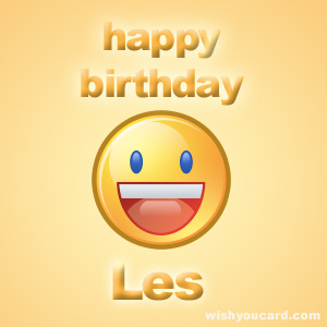 HAPPY BIRTHDAY LES!!! Les