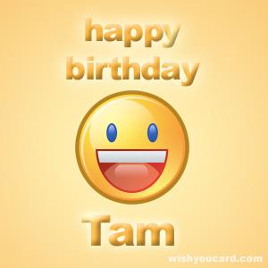 Happy Birthday, Tam! Tam