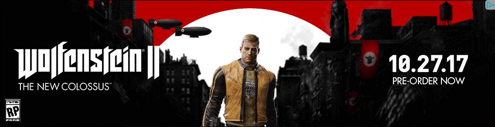 Wolfenstein Goodies News Thread WolfensteinNewColossus