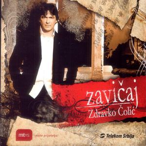 Zdravko Colic-ZAVICAJ 2006 Zavicaj