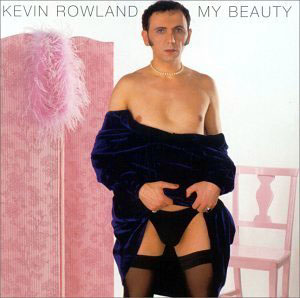 Las peores portadas de la historia de la ¿música? - Página 3 Kevinrowlandmybeauty