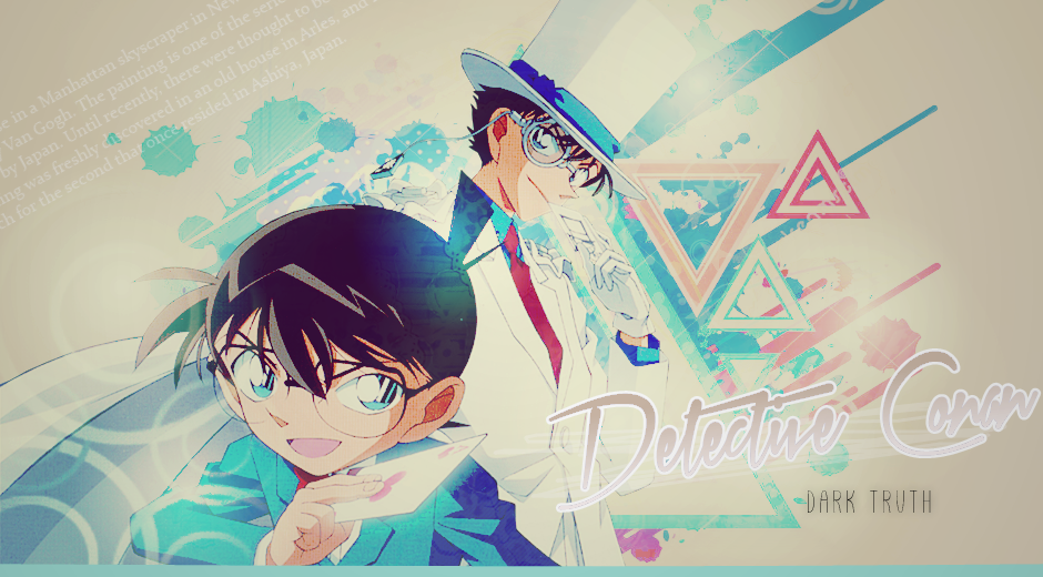 DETECTIVE CONAN { dark truth }