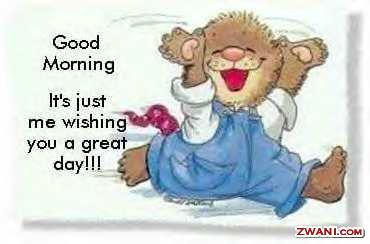 Dobro jutro, dan, veče.. - Page 20 Goodmorning