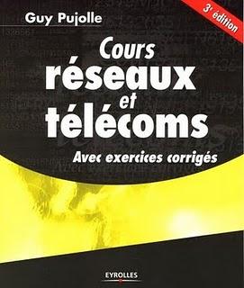 Cours réseaux et télécoms (3eme édition) avec éxercices corrigés 329112795