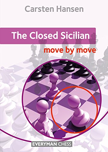 Request: The Closed Sicilian: Move by Move (Everyman Chess) [Carsten Hansen]  908148121