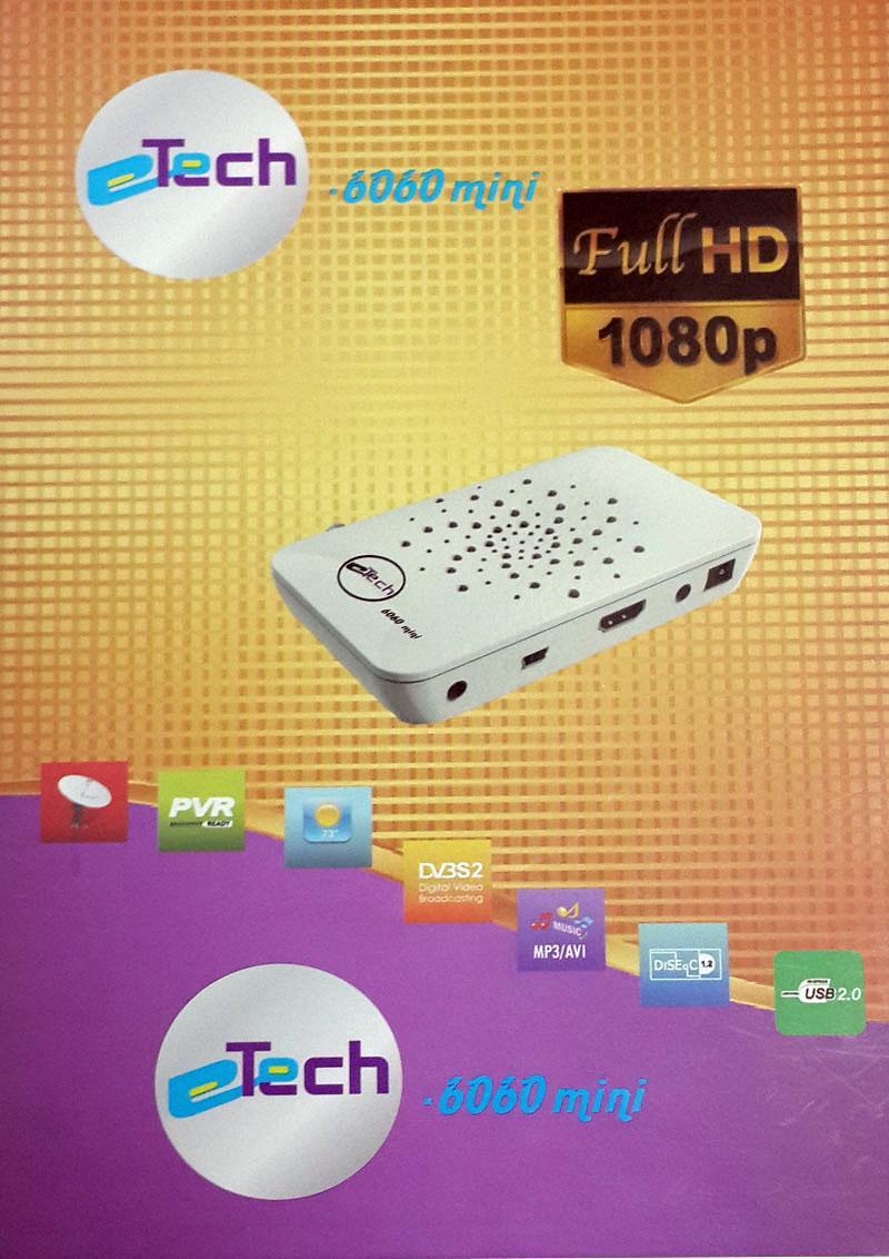 اول اصدارات الموديل Etech_6060 على الساحة + احدث ملف قنوات للمنتج 638859247
