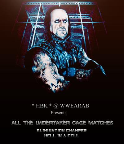 حصريا : جميع مباريات الاسطورة UnderTaker في القفص  785257761