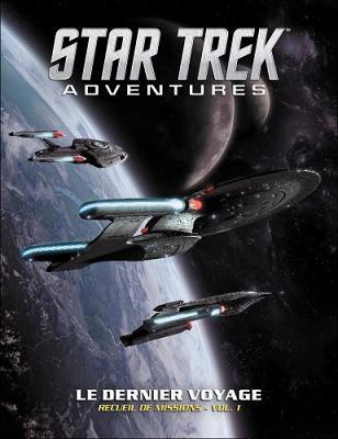 [JDR]Star Trek Adventures [VF ; 2018] - Page 3 STA-03-Le-Dernier-Voyage-1-385x500