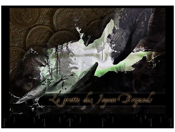 La Grotte des Joyeux Brigands