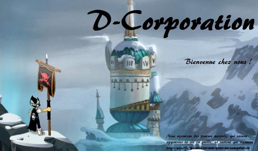 Bienvenue dans la D-Corporation