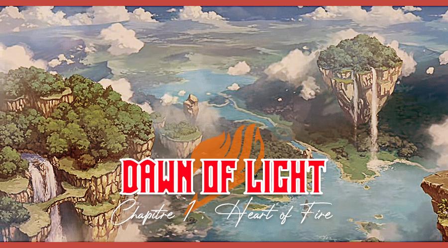 Fairy Tail : Dawn of Light