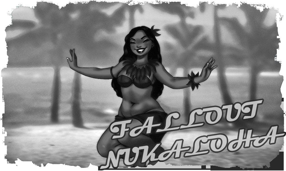 Fallout Nukaloha: Wish you were here.