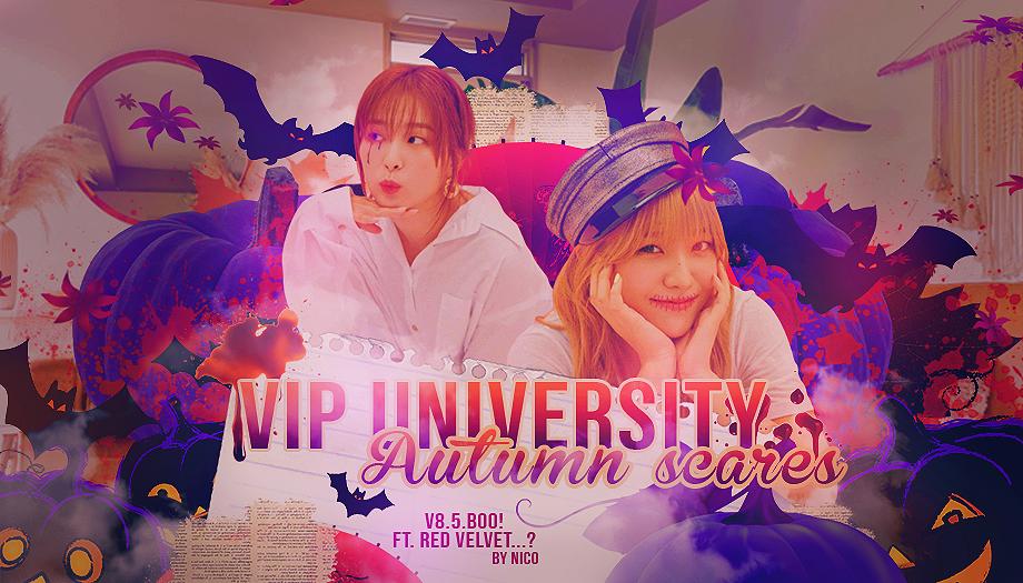 VIP University ♥