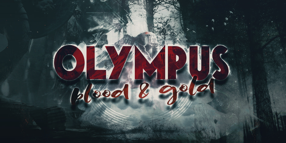 Olympus Blood and Gold