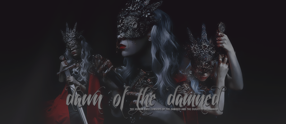 Dawn of the damned