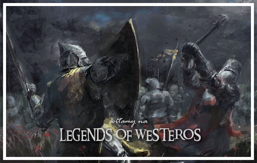 Legends of Westeros