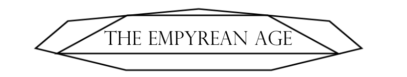 The Empyrean Age