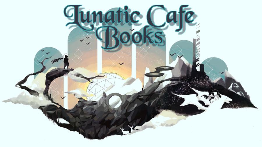 Lunatic Cafe Books