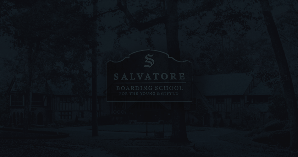Salvatore Boarding School for the Young and Gifted