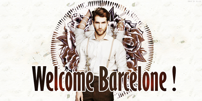 Welcome Barcelone !