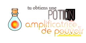 [Animation ouverte] Potions surprises 1431613443-amplificatrice-de-pouvoir