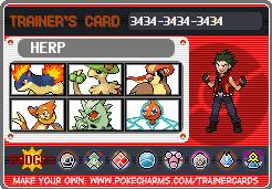 La team pokemon de votre personnage. - Page 2 1384553661-trainercard-herp-2