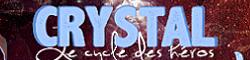 CRYSTAL | Le cycle des héros 1440977309-crystal