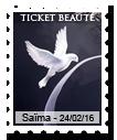 7. Les Tickets 1456457517-ticketbeaute-saima-24022016