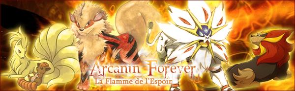 La Pokébanque du RORO (Transfère et Stockage) [OUVERT] 1466794928-arcanin-forever-2
