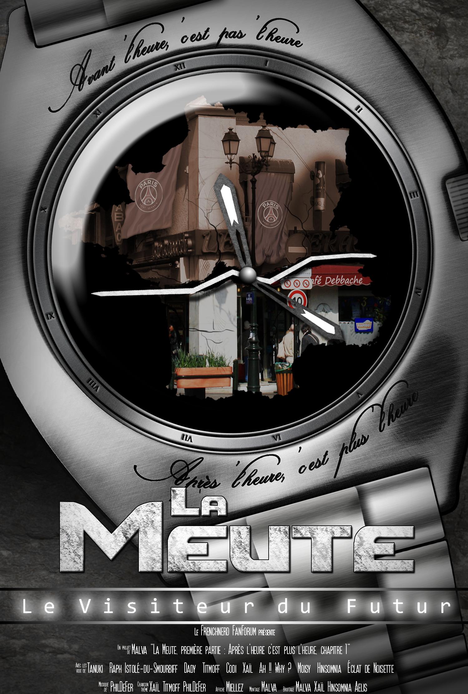 meute - Chapitre audio La Meute par le FFF : Après l'heure, c'est plus l'heure 1474888869-meute-montre