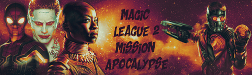 [FE] Evénement #93 : Magic League 2, Mission Apocalypse 1521300654-aaa