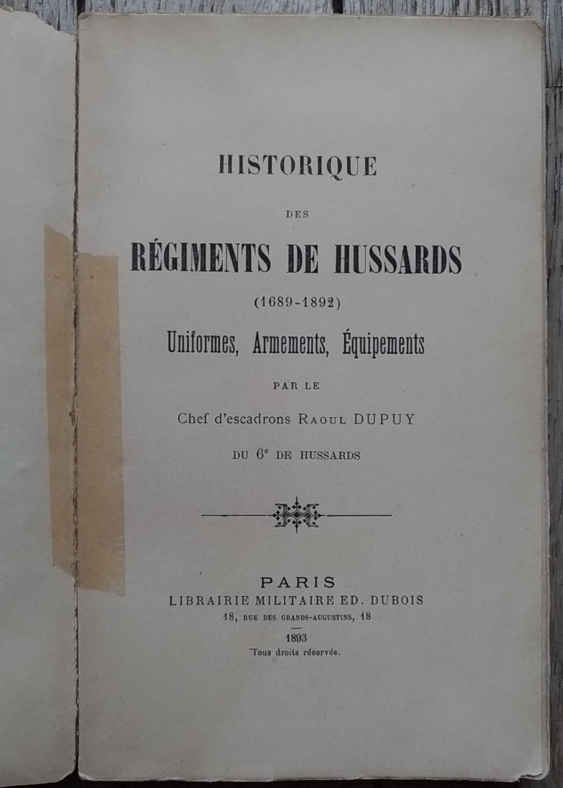 [LIVRE] Historique des RÉGIMENTS de HUSSARDS  1527334661-historique-des-regiments-de-hussards-uniformes-armements-equipements-dupuy-3