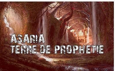 Asaria, Terre de Prophétie 1555322199-pub2