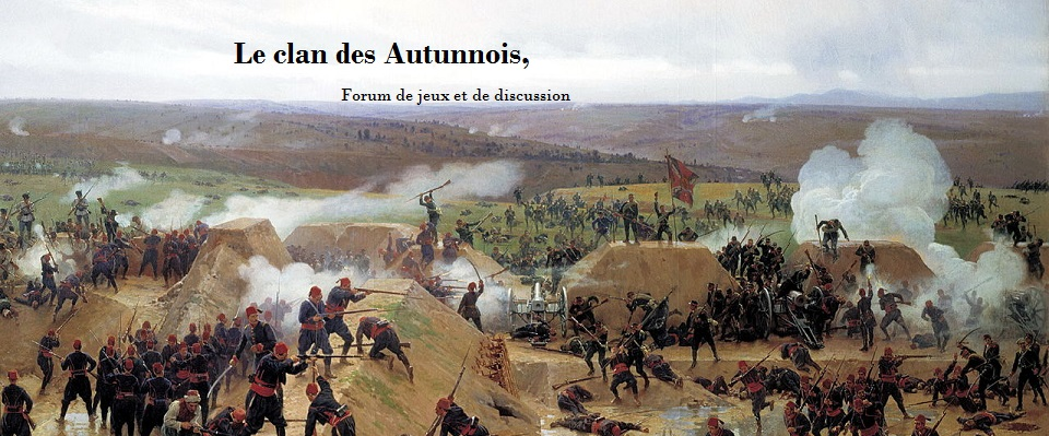Le forum du clan des Autunnois