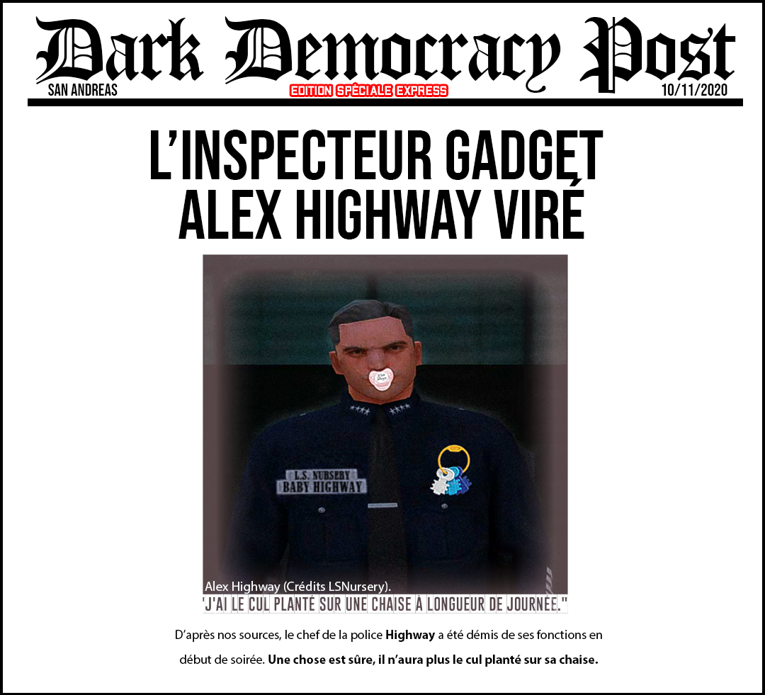 DARK DEMOCRACY #4 - L'inspecteur gadget Highway viré ! 1605042295-journal1011202023