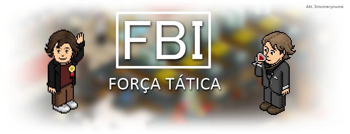 FBI FORÇA TÁTICA®
