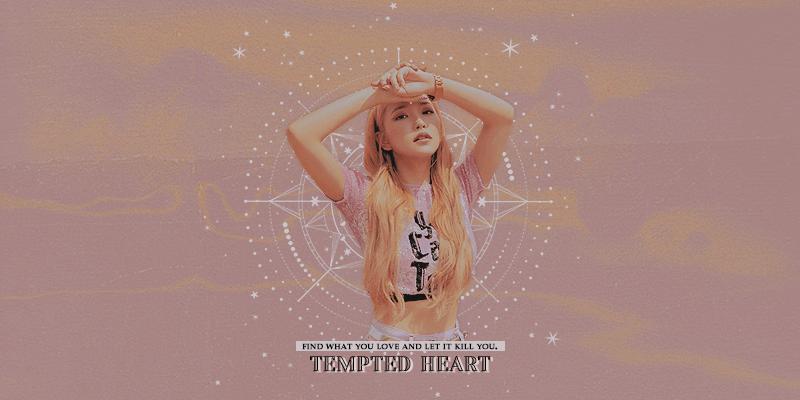愛 .♡ TEMPTED HEART ;