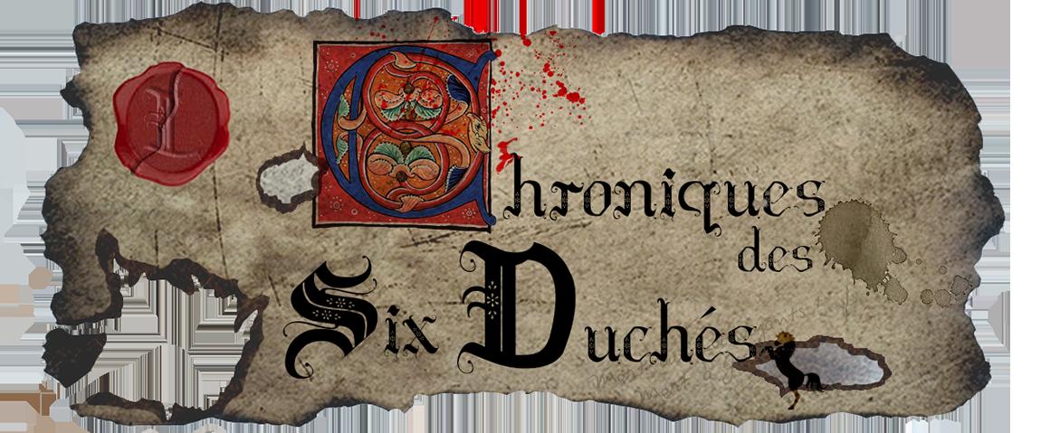 Chroniques des Six-Duchés