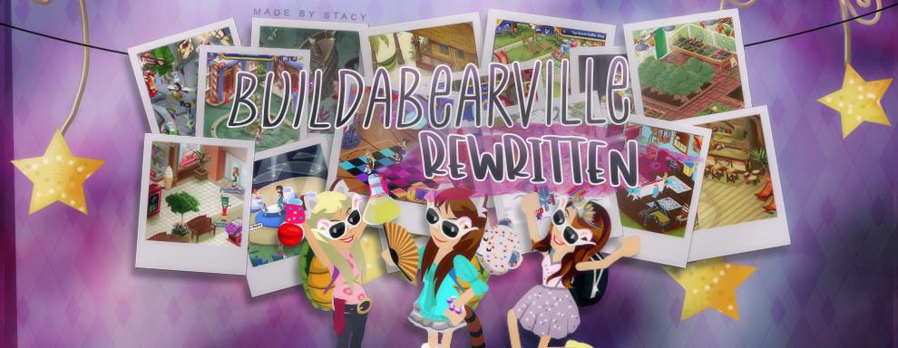 Build a Bearville Rewritten
