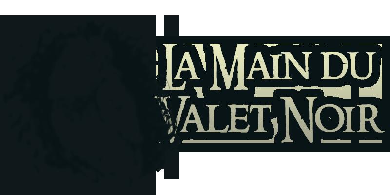La Main du Valet Noir - Agride