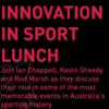 West Adelaide F.C.  Innovation in sport lunch
